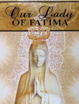 What is the Significance of Fatima for Today?